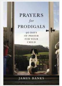 prayers for prodigals