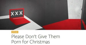 Please Don't Give Them Porn For Christmas - Anchor Of Promise
