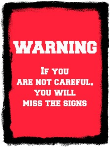 The Warning Signs - Do You Know What They Are - Anchor of Promise
